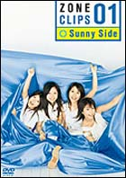 ZONE CLIPS 01 〜Sunny Side〜